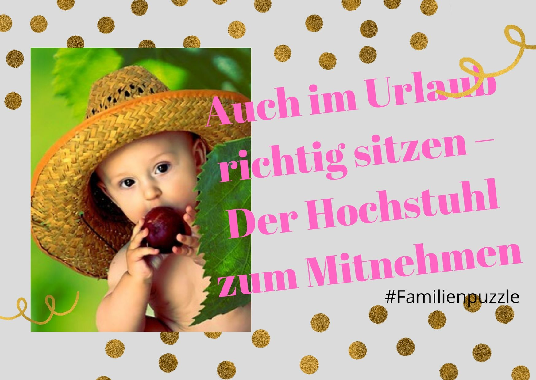 Titelbild: Auch im Urlaub richtig sitzen – Der Hochstuhl zum Mitnehmen. Baby mit Apfel.
