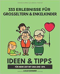 Buchempfehlung: 333 Erlebnisse für Großeltern und Enkelkinder