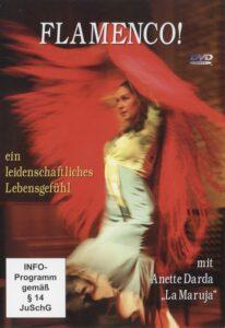 Flamenco! ein leidenschaftliches Lebensgefühl - mit Anette Darda
