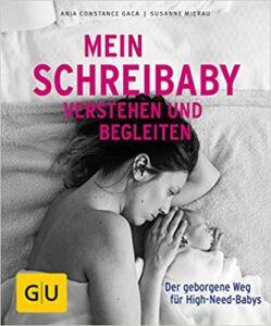Buchempfehlung: Mein Schreibaby verstehen und Begleiten.