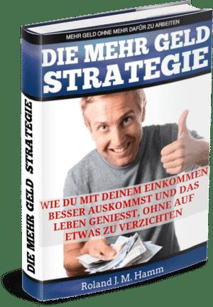 Roland Hamm - Die mehr Geld Strategie