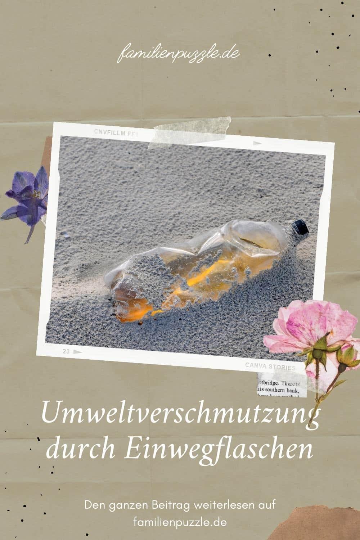 Umweltverschmutzung durch Einwegflaschen.