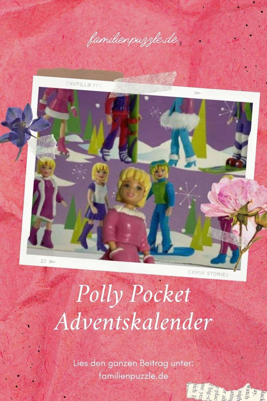 Mit Polly Pocket durch die Adventszeit.